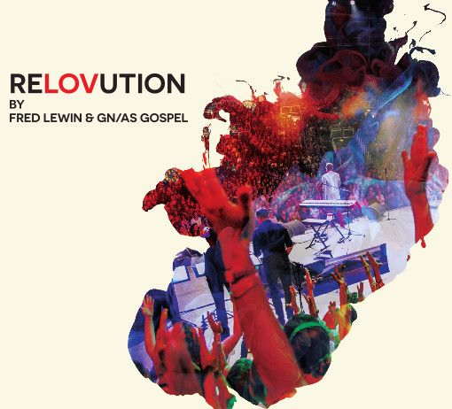 album-reLOVution-By-Fred-Lewin-and-GN-AS-Gospel
